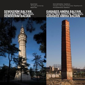 "Beyazıt Tower"" - ""Iron and Steel Factory by Senekerim Balyan - Garabed Amira Balyan"