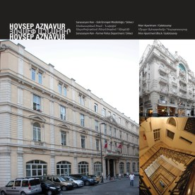 "Sanasaryan Han - ""Former Police Department"" - ""Mısır Apartment Block by Hovsep Aznavur"