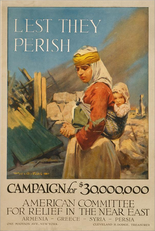 Poster from Lest they perish Campaign - American Committee for Relief in the Near East (1919)