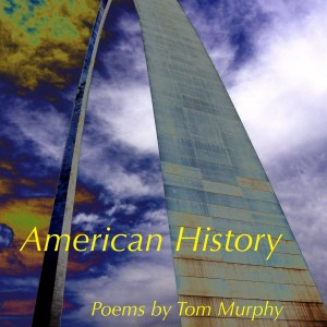 American History by Tom Murphy