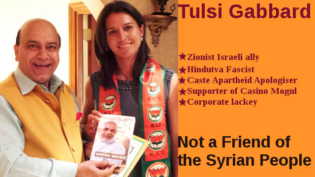 Fascist Tulsi Gabbard is not a friend of Syrian People