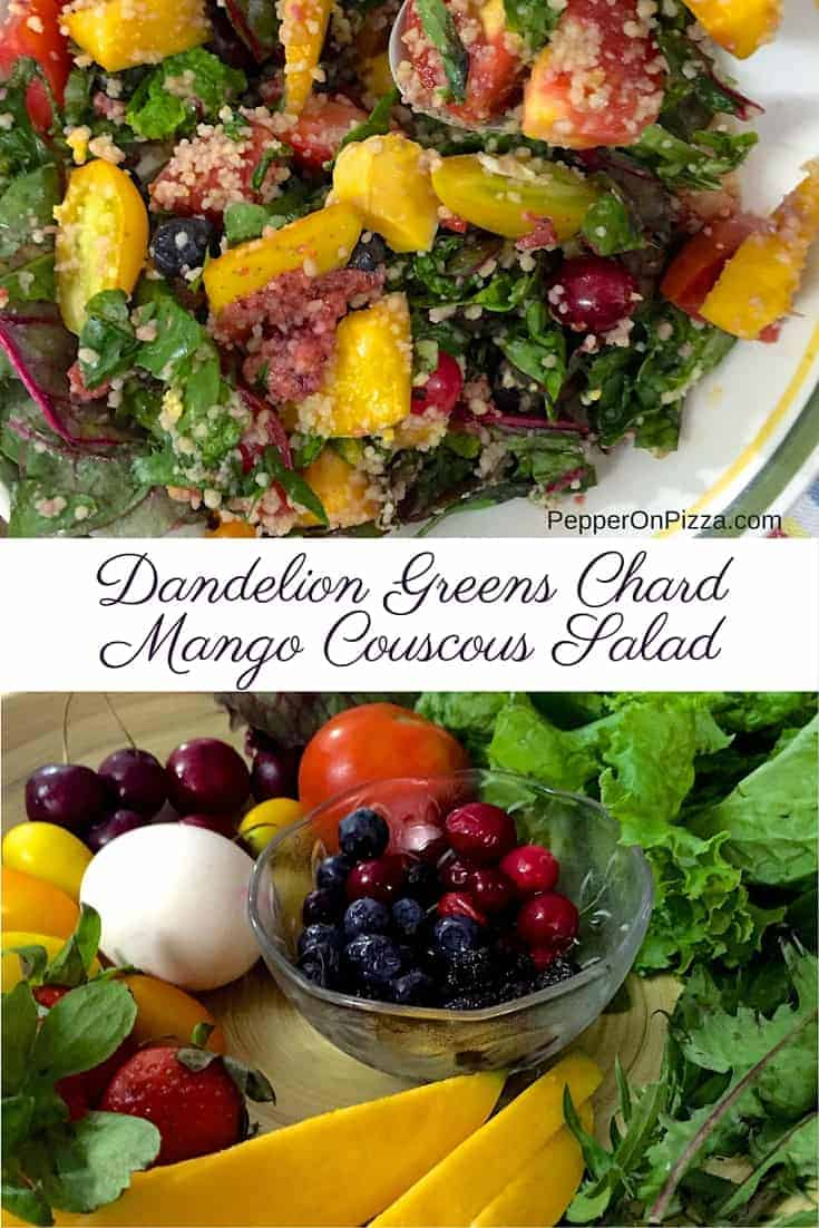 Healthy and Fresh Dandelion Greens, Couscous, Ripe Mango and Swiss Chard Salad with homemade Honey lemon or Strawberry poppyseed dressing.