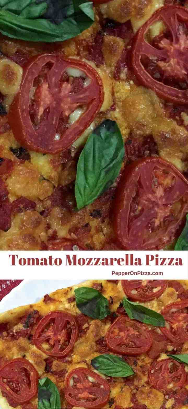 Tomato Mozzarella Pizza with dough and tomato sauce made from scratch. The dough & the sauce may be frozen for later use.