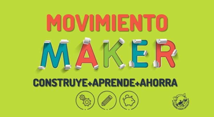 Movimiento maker para niños: 5 proyectos caseros que tú puedes hacer