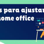 Cómo hacer home office más efectivo en la cuarentena