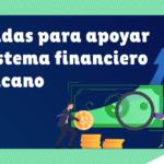 Cómo te afectan las medidas de Banco de México