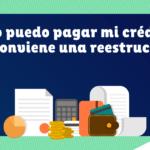 Si por la pandemia no puedo pagar mi deuda con el banco, ¿es bueno pedir una reestructura? | Anuncian nuevas medidas para reestructurar créditos