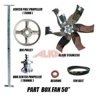 blade stainless ( 6 bilah ), pole center propeller ( tiang ), center hub propeller ( tromol ), bearing ( as ), big pulley ( pulley besar ), fan belt, bagian blower 50 inch, baling baling blower
