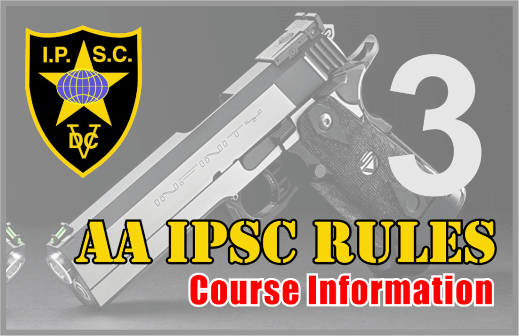 Rules AA IPSC Bagian 3 – Course Information