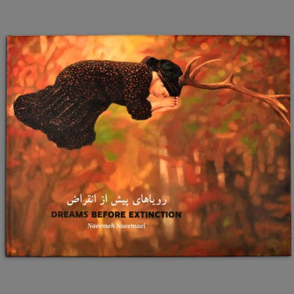 Bookcover of Dreams Before Extinction by Naeemeh Naeemaei