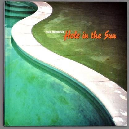 Bookcover of Hole in the Sun by Viggo Mortensen
