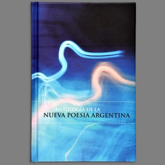 Antologia de la Nueva Poesía Argentina