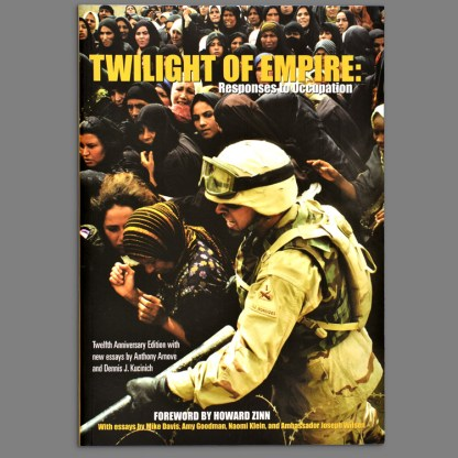 Twilight of Empire, Foreword by Howard Zinn