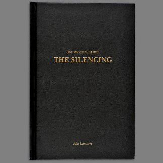 The Silencing by Alix Lambert