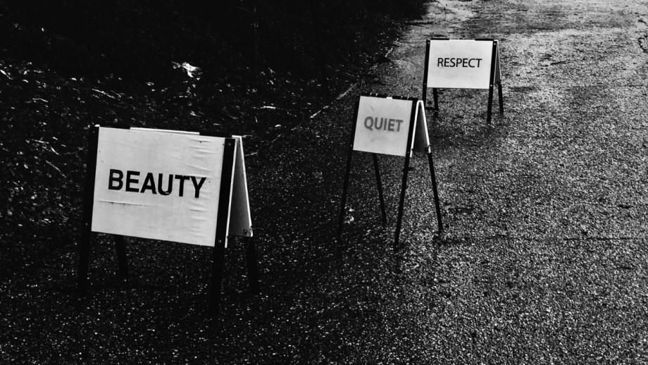 Beauty Quiet Respect