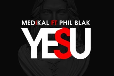 Medikal ft Phil Black – Yesu (Prod. by Halm)