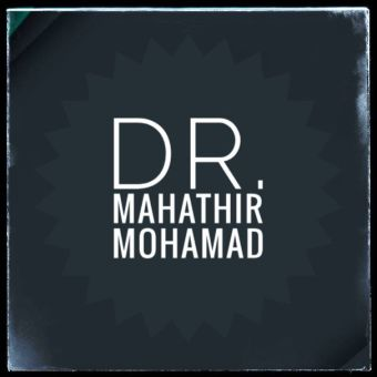 Long life and good health of Dr. Mahathir Mohamad
