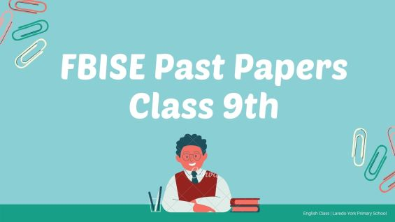 FBISE Past Papers Class 9th 2019