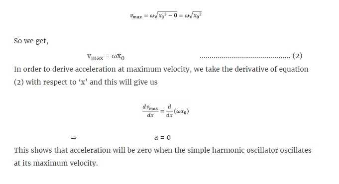 Explain why in S.H.M the acceleration is zero when the velocity is greatest.