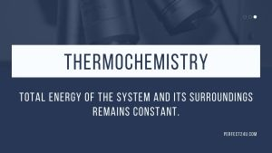 Thermochemistry Class 11th Notes 1st years