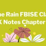 The Rain FBISE Class X Notes Chapter 5