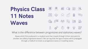 Waves | Phsycis Cass 11 notes | 2021 notes