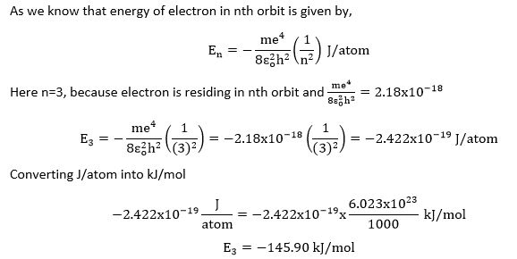 What will be the energy (kJ/mol) of an electron residing in n = 3 in hydrogen atom?