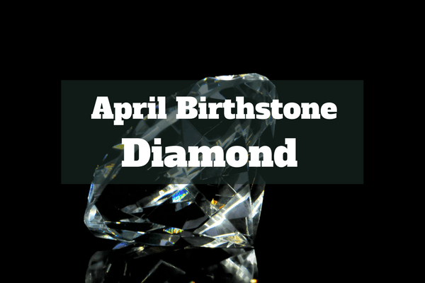 birthstone for april - diamond