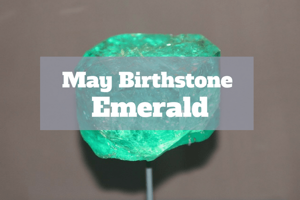 may birthstone emerald powers and meanings
