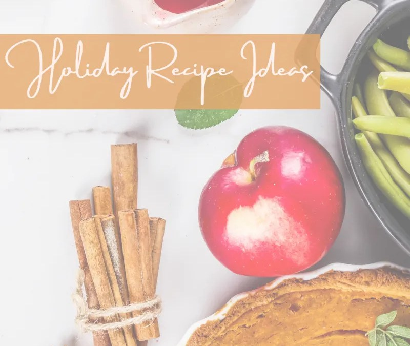 PFN Holiday Recipe Ideas!