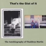 The Autobiography of Thaddeus Martin