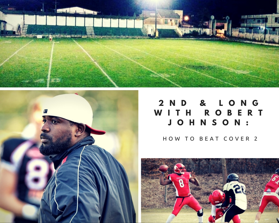2nd & Long with Robert Johnson: How to beat Cover 2