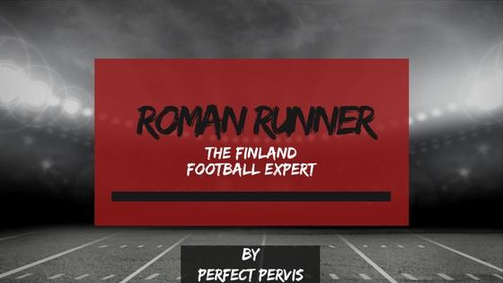 Roman Runner: The Finland Football Expert