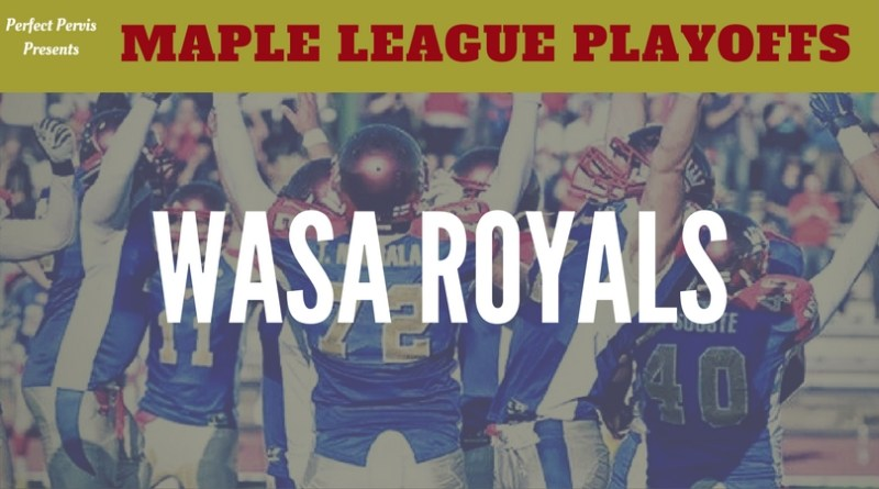 Wasa Royals Are Ready to Wear the Maple League Crown