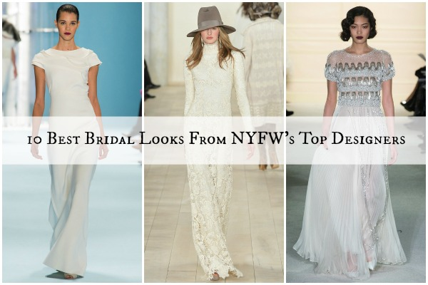 10 Best Bridal Looks From NYFW's Top Designers