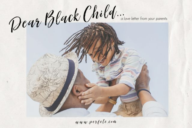 Dear Black Child love letter