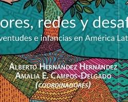 Descarga Actores, redes y desafíos: Juventudes e infancias en América Latina