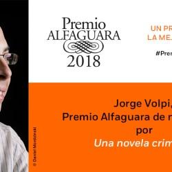 Premio Alfaguara 2018: Un premio que une la mejor literatura