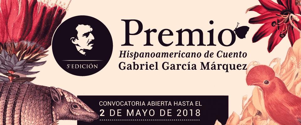 Bases Premio Hispanoamericano de Cuento Gabriel García Márquez 2018