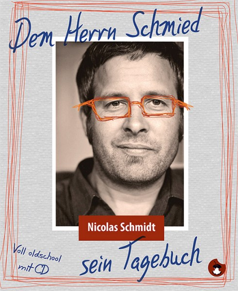 Dem Herrn Schmied sein Tagebuch
