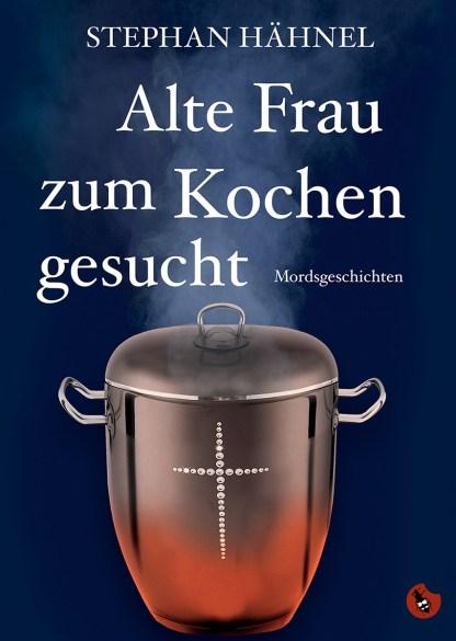 """Stephan Hähnel: """"Alte Frau zum Kochen gesucht"""" periplaneta"""