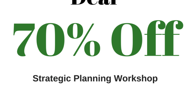 Black Friday Deal- 70% Off Strategic Planning Services