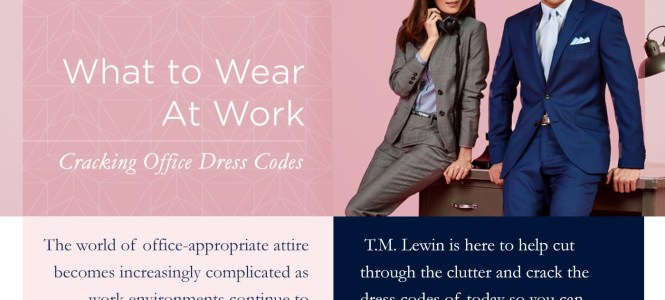 What To Wear At Work – by T.M. Lewin