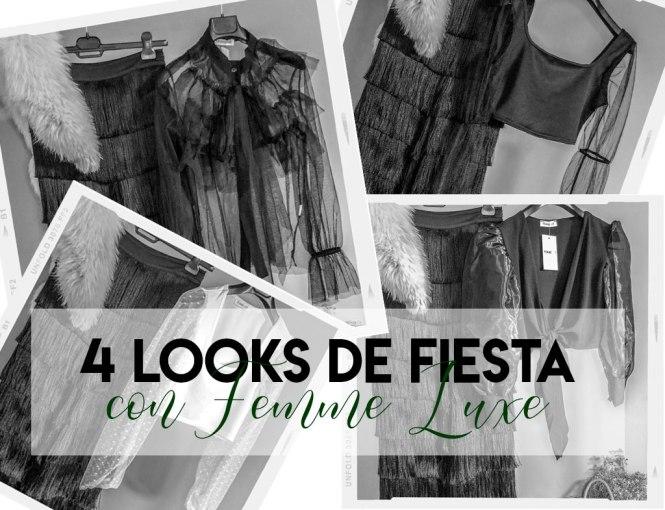 Looks de fiesta con Femme Luxe