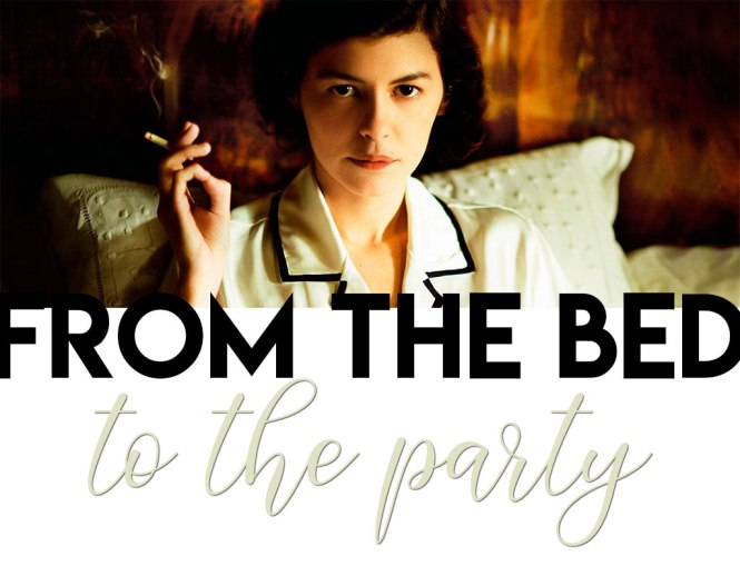 From the bed to the party