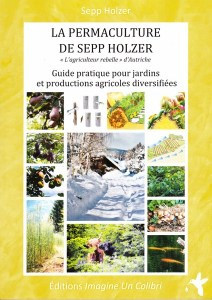 Le Permaculture de Sepp Holzer - Sepp Holzer