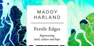 Fertile Edges Maddy Harland