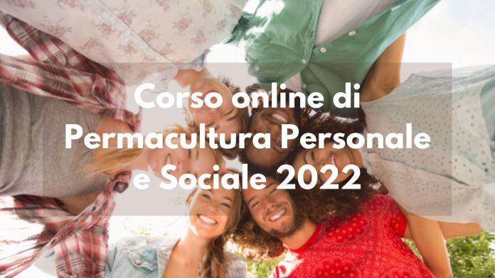 Corso online di Permacultura Personale e Sociale 2022