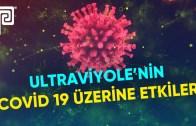Ultraviyole Işık, Koronavirüs Covid 19'u 15 Saniyede Etkisiz Hale Getiriyor