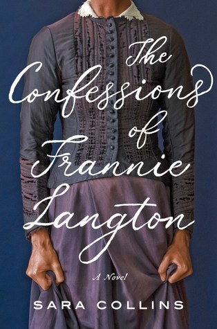 Books To Read In 2019 -- The Confessions of Frannie Langton - -a historical thriller you must add to your reading list